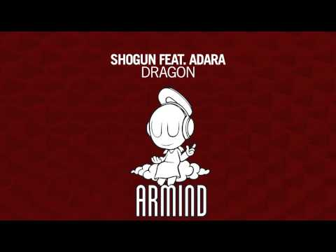 Shogun feat. Adara - Dragon (Original Mix)
