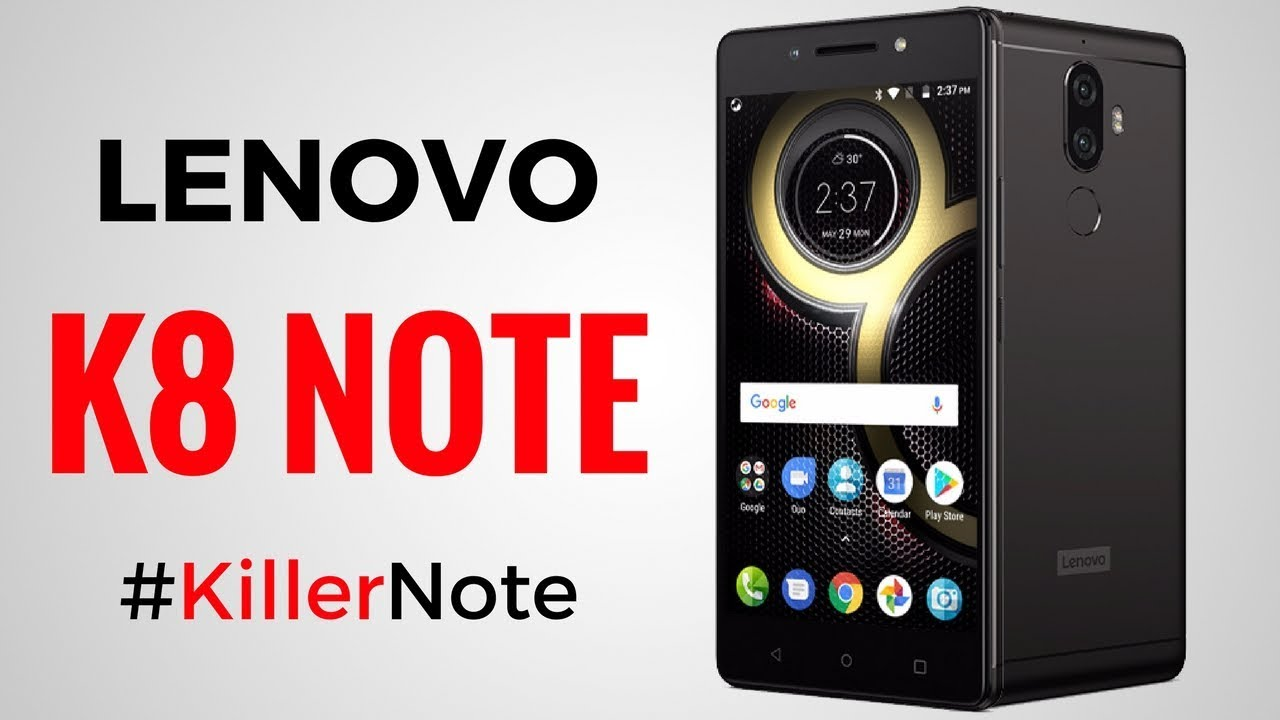 Lenovo K8 Note | Killer K8 Note #KillerNote | lenovo k8 note features | k8  note full review