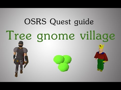 [OSRS] Tree gnome village quest guide
