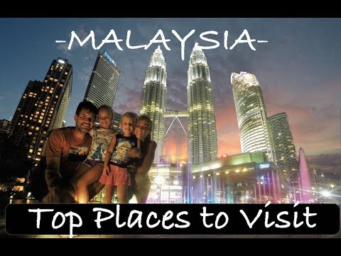 The BEST of MALAYSIA -  Top Places to Visit