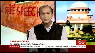 The Big Picture - SC upholds criminal defamation: Effect on free speech