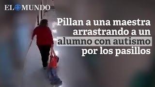 Video: Maestra arrastró a un NENE con AUTISMO y le esguinzó la muñeca