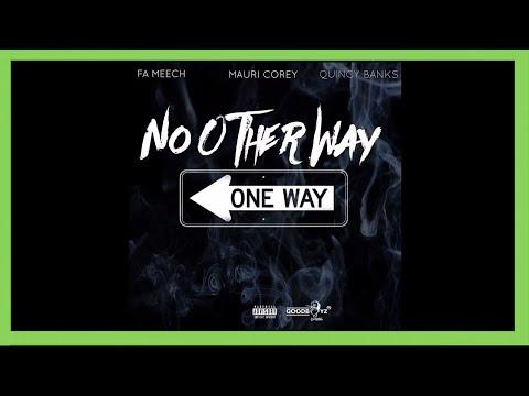 "FA Meech x Quincy Banks x Mauri Corey - ""No Other Way"" - Bank Rose Radio - Goodboyz"