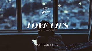 Khalid - Love Lies Ft. Normani || Tłumaczenie PL Lyrics US Video