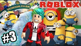 Adventures with the Minions 3 Amusement Park ? Roblox Karim Games Play