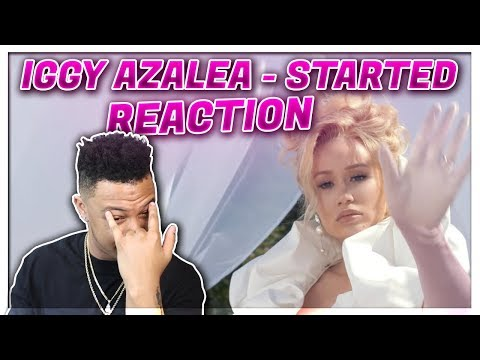 Iggy Azalea - Started    Reaction