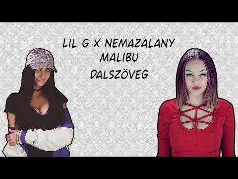 NEMAZALÁNY x LIL G - Malibu (Dalszöveg) videó letöltés