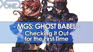 Checking Out Metal Gear Solid: Ghost Babel for the First Time