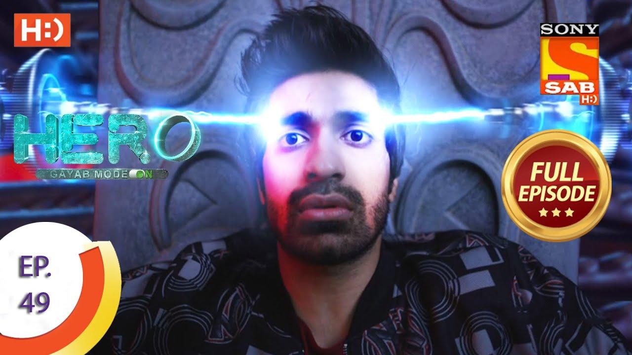 Download Hero - Gayab Mode On - Ep 49 - Full Episode - 11th February, 2021