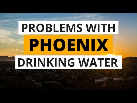 Problems With Phoenix Drinking Water: Chromium 6, Arsenic, Lead