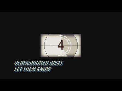 Oldfashioned Ideas - Let Them Know (Official Promo) Mp3