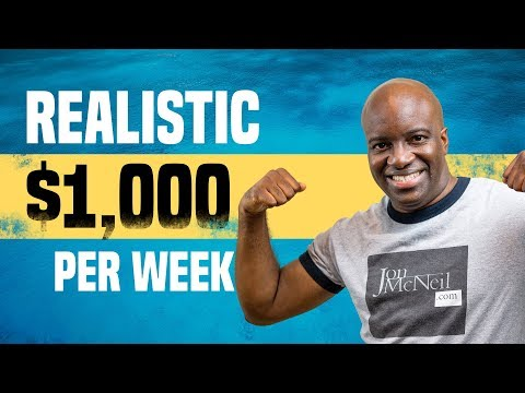 HOW TO MAKE $1,000 PER WEEK – MAKE $1,000 WITH AFFILIATE MARKETING