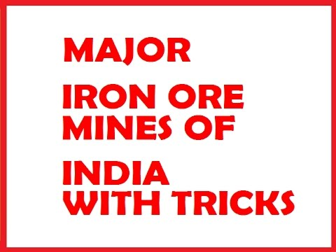IRON ORE MINES OF INDIA WITH TRICKS @ MAHALAKSHMI ACADEMY