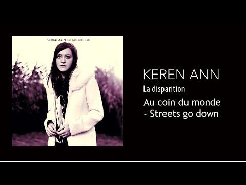 Keren Ann - Au coin du monde - Streets Go Down