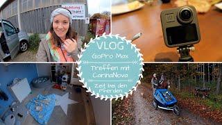 Kamera GoPro Max ist da | Treffen mit Carina Nova |Ausritt mit Marie |VLOG |Kathis Daily Life