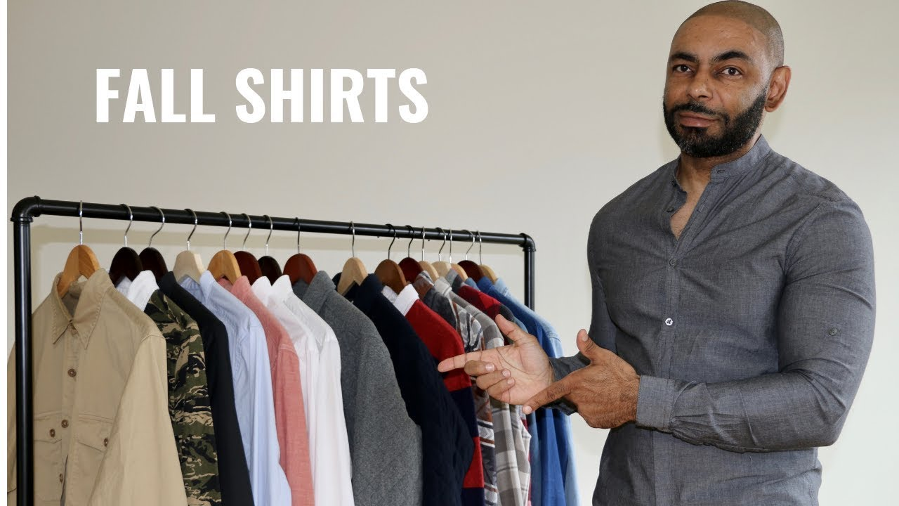 Top 10 Shirts Men Need For Fall /My Fall Shirt Collection