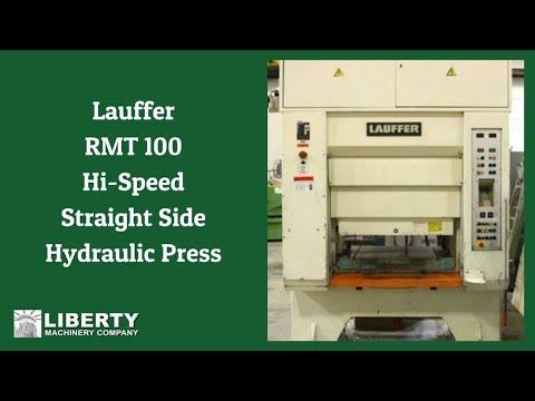 Lauffer RMT 100 Hi-Speed Straight Side Hydraulic Press - Liberty #25484