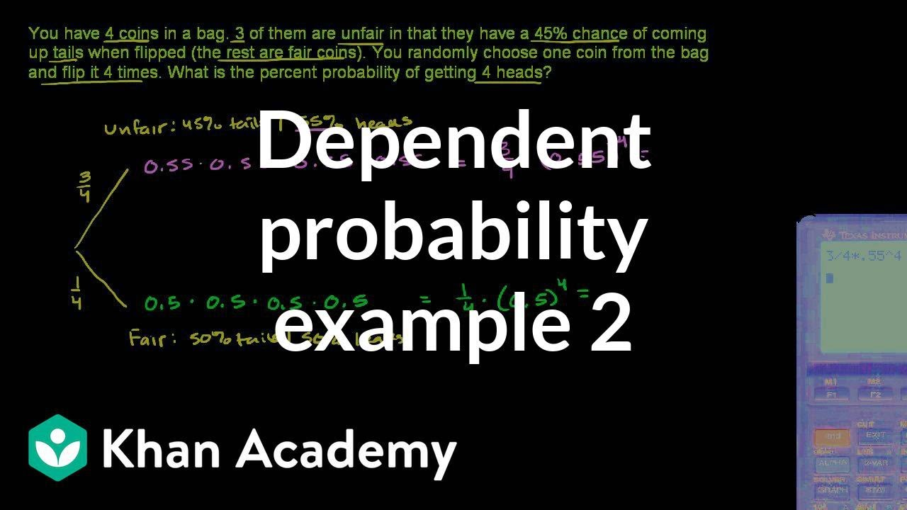 Dependent probability example (video) | Khan Academy