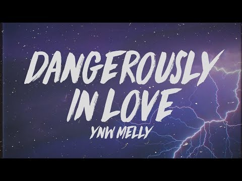 """YNW Melly - Dangerously In Love (Lyrics) """"I'm moving too fast got 3 on the dash"""""""