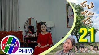 THVL | Tình mẫu tử - Tập 21[2]: Phương bất mãn vì bà Sáu có ý định ở lại nhà mình