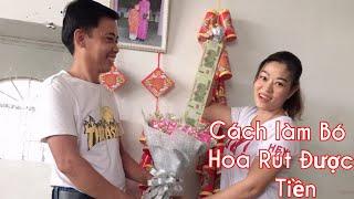 Cách làm bó hoa giấu được tiền-Món Quà Bất Ngờ Ngày 8-3