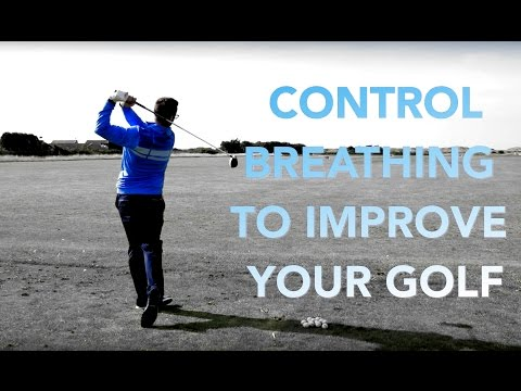 CONTROL BREATHING TO IMPROVE GOLF GAME