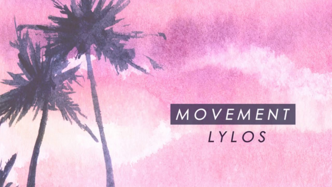 Download Lylos - Movement (Audio)