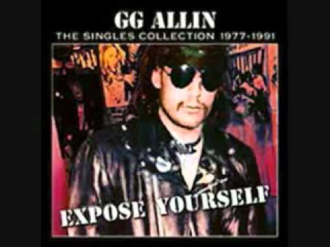 GG Allin - Expose Yourself to Kids