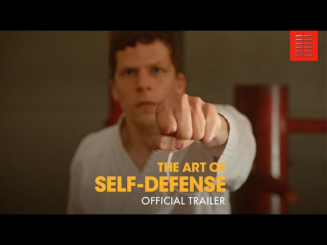 THE ART OF SELF DEFENSE | Official Trailer
