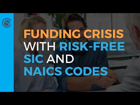 Funding Crisis With Risk-Free SIC And NAICS Codes