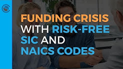 Avert a Funding Crisis with Risk-Free SIC and NAICS Codes Livestream