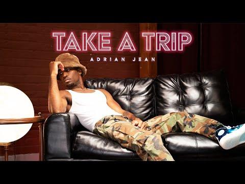 Adrian Jean – Take A Trip
