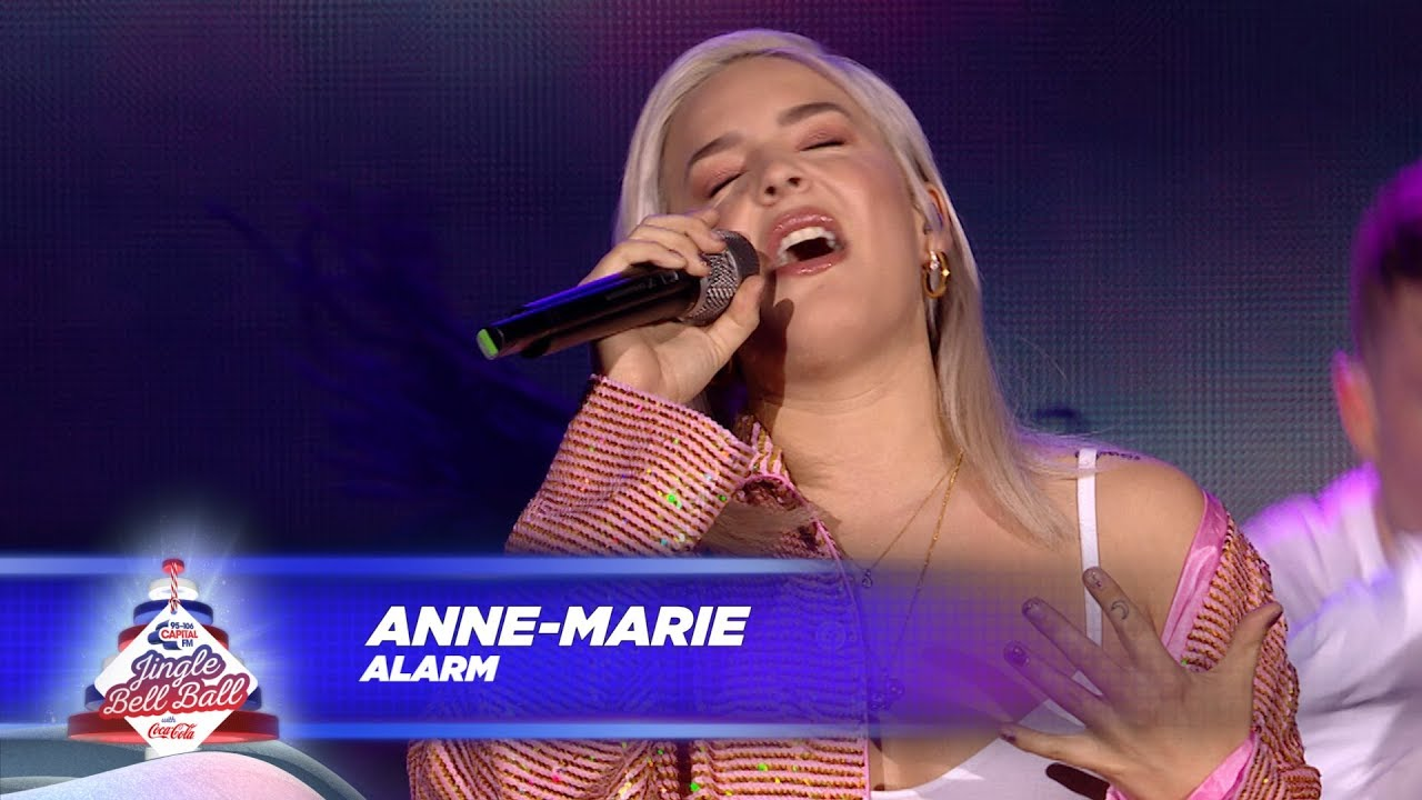 Anne Marie Alarm Live At Capital S Jingle Bell Ball 2017