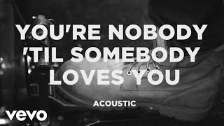 [3.00 MB] James Arthur - You're Nobody 'Til Somebody Loves You (Acoustic)