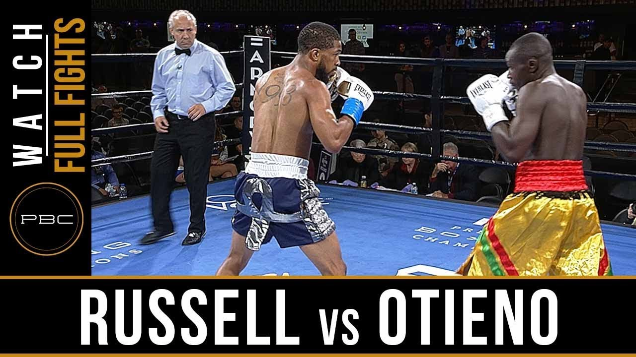 Russell vs Otieno Full Fight: August 24, 2018 - PBC on FS1