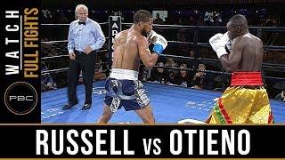 Russell vs Otieno Full Fight: August 24, 2018 - PBC on FS1