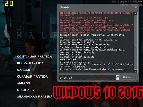 como abrir la consola en half life 2 windows 10 2016