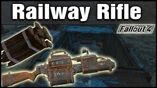 Fallout 4: Unique Railway Rifle Weapon Guide!
