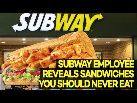 Subway Employee Reveals Sandwiches You Should NEVER Eat