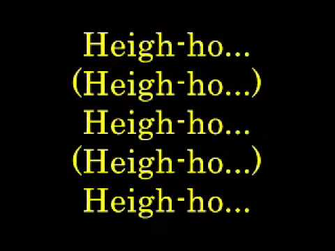 Heigh Ho   lyrics