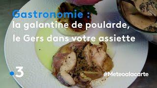 Gastronomie : la galantine de poularde, le Gers dans votre assiette - Météo à la carte