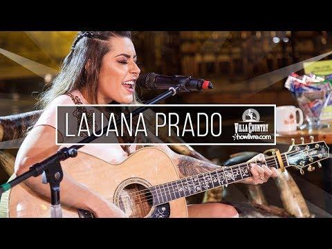 Lauana Prado - Cobaia Ao Vivo no Villa Country Showlivre 2018
