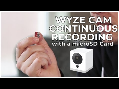 8 - HOW TO USE CONTINUOUS RECORDING WITH A MICROSD CARD