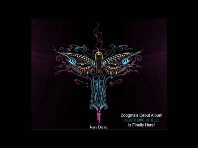 Zoogma - Jerry Diesel