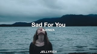 Download Sad For You – NJOMZA | Español MP3 song and Music Video