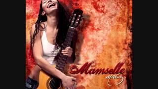 Mamselle Ruiz - La tala