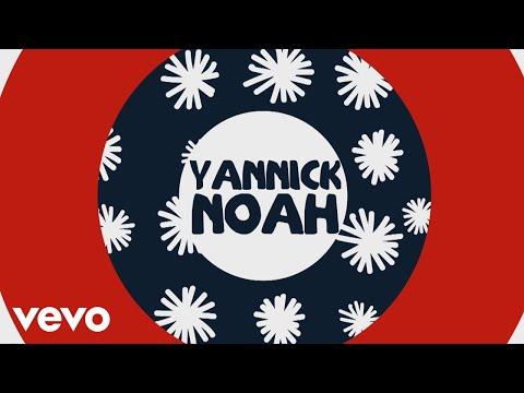 Yannick Noah - Viens (Lyrics Video)