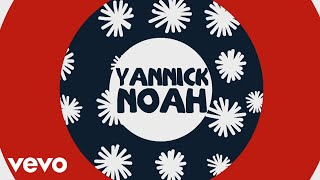 Yannick Noah - Viens (Lyrics Video)