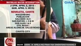 24Oras: Ilang lugar sa Parañaque, Las Piñas, at Cavite, ilang oras mawawalan ng tubig simula Mar. 31