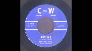 Riley Crabtree - Try Me - Country Bop 45